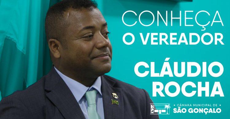 Conheça o vereador Cláudio Rocha